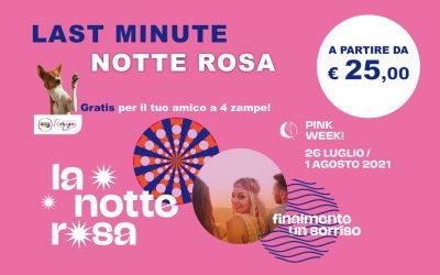 LAST MINUTE NOTTE ROSA